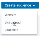 create audience drop down with mouse hovering over list upload option